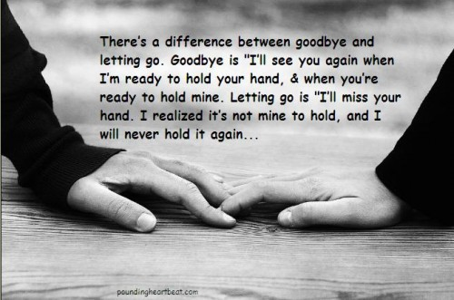 By Letting Go you sort of cut Quotes About Letting Go Of Someone You Love