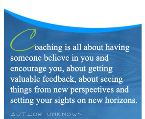 Coaching is